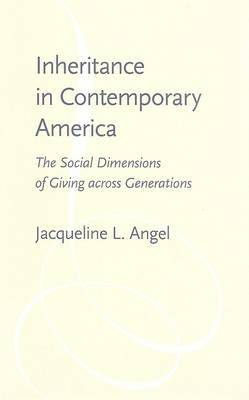 Inheritance in Contemporary America by Jacqueline L Angel image