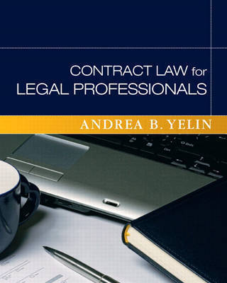 Contract Law for Legal Professionals by Andrea B Yelin