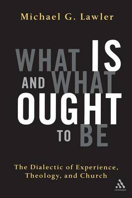 What is and What Ought to be by Michael G. Lawler image