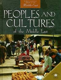 Peoples and Cultures of the Middle East by Nicola Barber