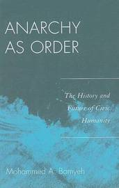 Anarchy as Order by Mohammed A Bamyeh image