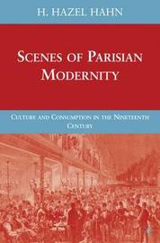 Scenes of Parisian Modernity by H Hahn image