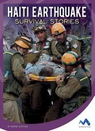 Haiti Earthquake Survival Stories by Marne Ventura