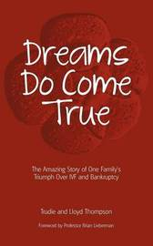 Dreams Do Come True by Trudie Thompson