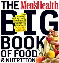 Men's Health Big Book of Nutrition by Joel Weber