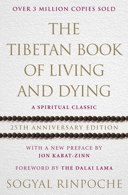 The Tibetan Book Of Living And Dying by RIGPA Fellowship