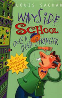 Wayside School Gets a Little Stranger by Louis Sachar image