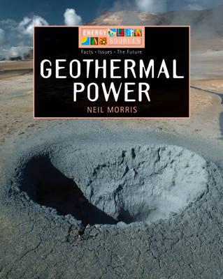 Geothermal Power by Neil Morris