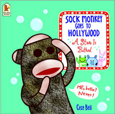 Sock Monkey Goes to Hollywood by Cece Bell image