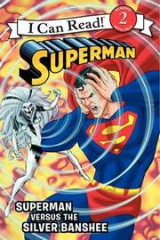 Superman Classic: Superman Versus the Silver Banshee by Donald Lemke