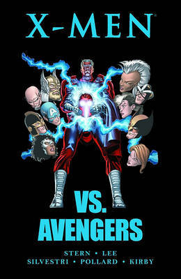 X-Men vs. Avengers by Roger Stern