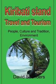 Kiribati Island Travel and Tourism by Saunders David