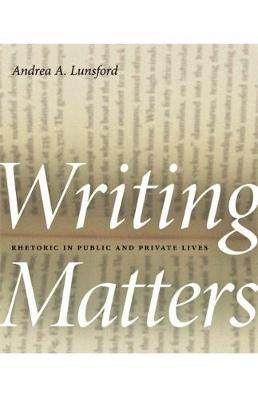 Writing Matters by Andrea A Lunsford