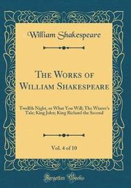 The Works of William Shakespeare, Vol. 4 of 10 by William Shakespeare image