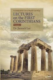 Lectures on the First Corinthians Ⅰ by Jaerock Lee