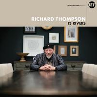 13 Rivers by Richard Thompson