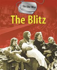 In the War: The Blitz by Simon Adams image