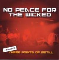 """No Peace For The Wicked (plus bonus disc """"Three Points Of Metal"""") by Various"""