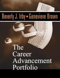 The Career Advancement Portfolio by Beverly J. Irby
