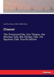 Chaucer by Geoffrey Chaucer