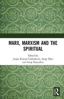 Marx, Marxism and the Spiritual