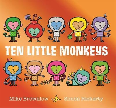 Ten Little Monkeys by Mike Brownlow