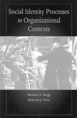 Social Identity Processes in Organizational Contexts image
