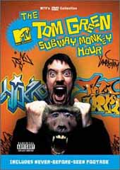 The Tom Green Subway Monkey Hour on DVD
