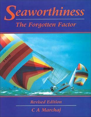 Seaworthiness: The Forgotten Factor by C.A. Marchaj image