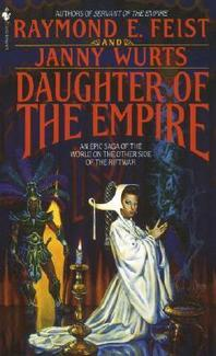 Daughter of the Empire (Empire Trilogy #1) by Janny Wurts
