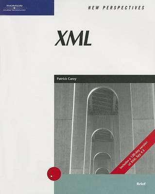 New Perspectives on XML: Brief by Patrick Carey