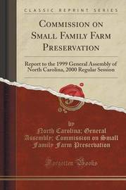 Commission on Small Family Farm Preservation by North Carolina General as Preservation