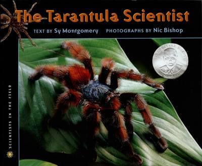 Tarantula Scientist by Nic Bishop