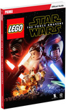 Lego Star Wars: The Force Awakens: Prima Official Guide by Prima Games
