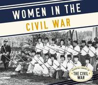 Women in the Civil War by Kari A Cornell