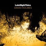 Late Night Tales: David Holmes by David Holmes
