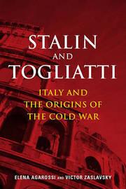Stalin and Togliatti by Elena Agarossi