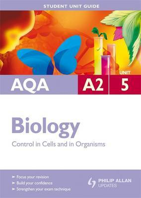 AQA A2 Biology: Unit 5 by Steve Potter image