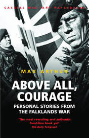 Above All, Courage by Max Arthur