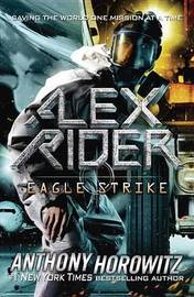 Eagle Strike (Alex Rider #4) by Anthony Horowitz image