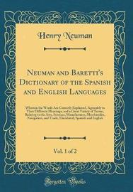 Neuman and Baretti's Dictionary of the Spanish and English Languages, Vol. 1 of 2 by Henry Neuman image
