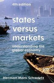 States Versus Markets by Herman Mark Schwartz