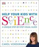 Help Your Kids with Science by Dorling Kindersley