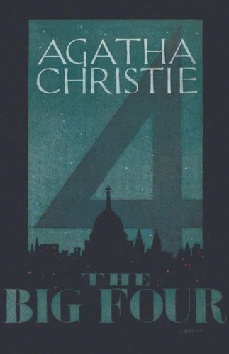 The Big Four (facsimile edition) by Agatha Christie