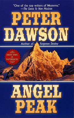 Angel Peak by Peter Dawson