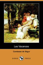Les Vacances (Dodo Press) by Comtesse de Segur image