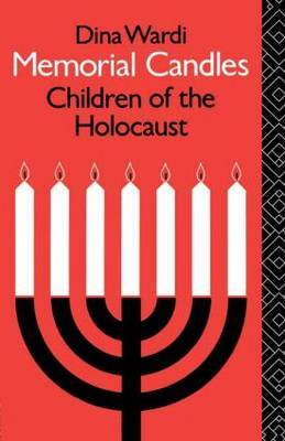 Memorial Candles: Children of the Holocaust by Dina Wardi image