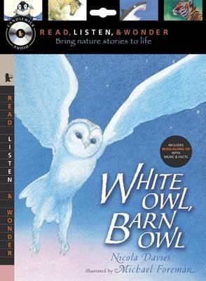 White Owl, Barn Owl with Audio, Peggable: Read, Listen, & Wonder by Nicola Davies