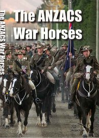 The ANZAC's War Horses on DVD