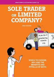 Soletrader or Limited Company? by Anna Goodwin